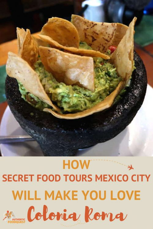 Pinterest_ColoniaRomaFoodTourwithSecretFoodToursMexicoCity__AuthenticFoodQuest