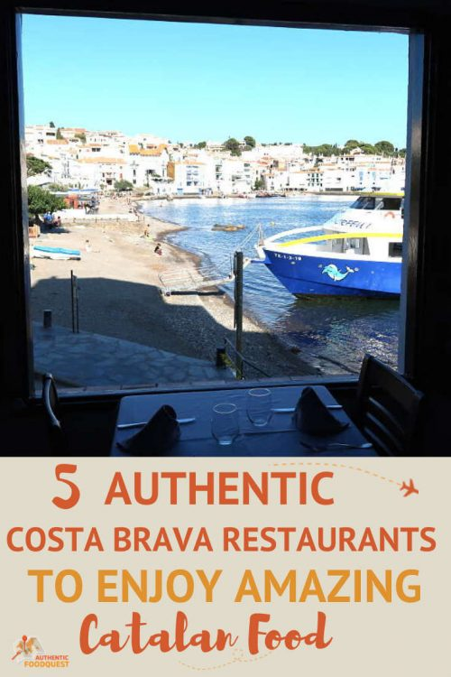 Costa Brava Restaurants in Spain by AuthenticFoodQuest