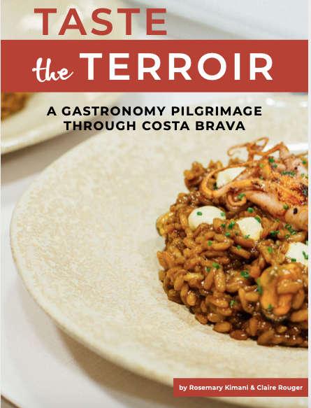 Taste the Terroir Gastronomy Pilgrimage In Costa Brava Catalan Food Ebook by AuthenticFoodQuest