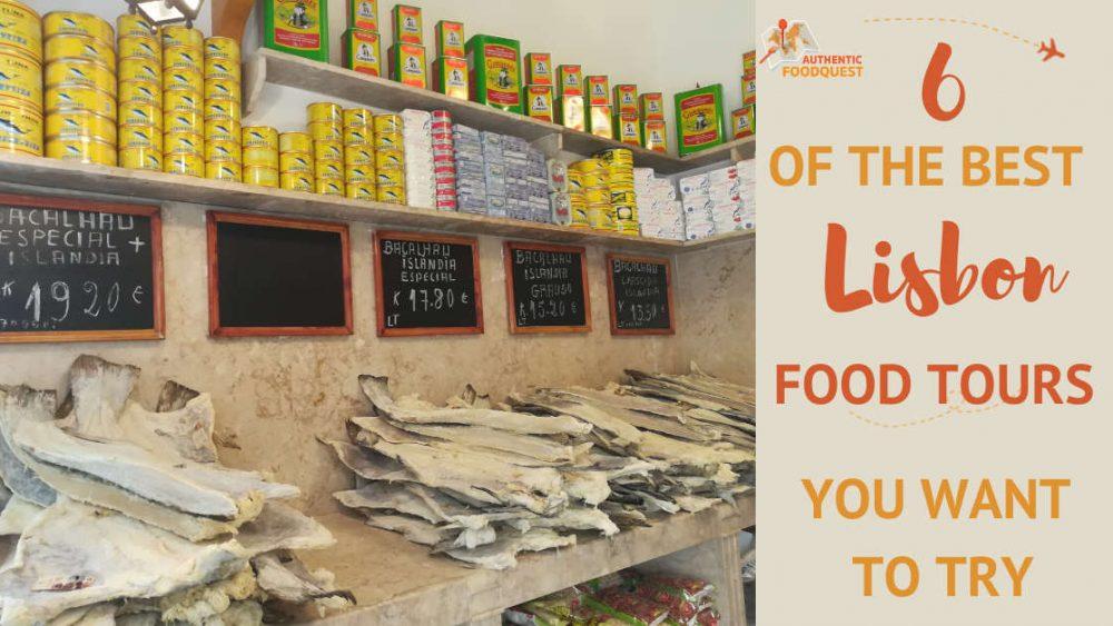 Lisbon Food Tours by Authentic Food Quest
