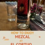 Mezcal El Cortijo, the first branded mezcal in Oaxaca