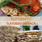 Tlayudas recipe learn to Make Tlayudas Oaxaca by AuthenticFoodQuest