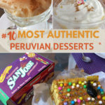 Peruvian Desserts Guide by Authentic Food Quest
