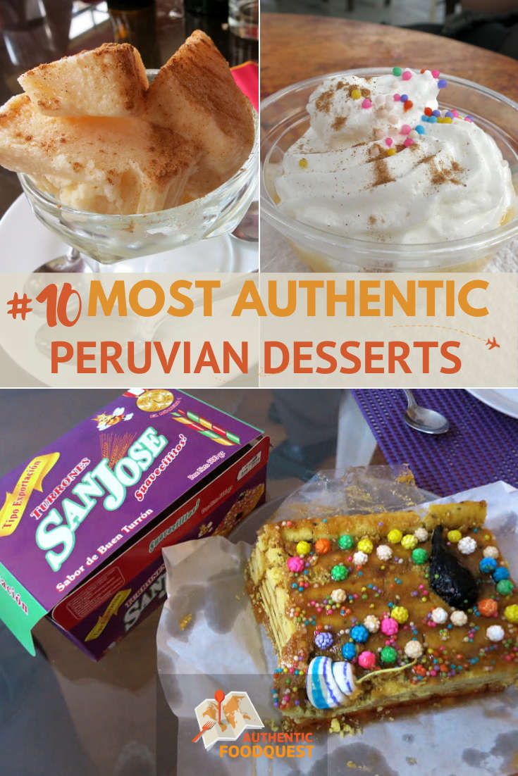 Pinterest Peruvian Desserts Guide by Authentic Food Quest