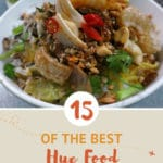 A Guide to The Best of Hue Food by Authentic Food Quest