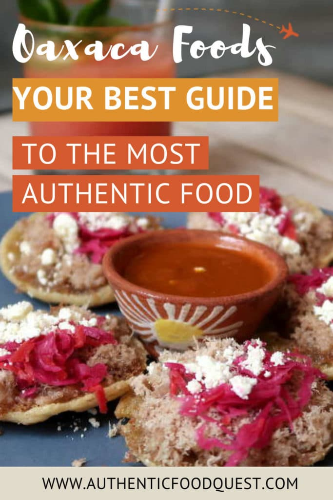 Oaxaca Foods by AuthenticFoodQuest