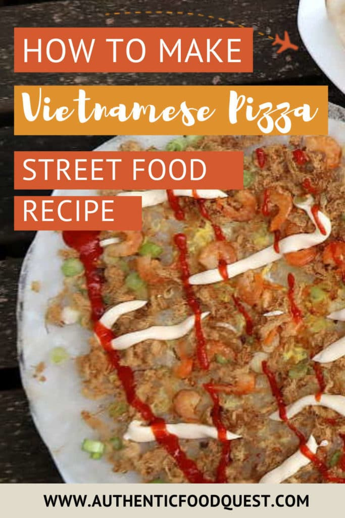 Pinterest Image Vietnamese Pizza by AuthenticFoodQuest
