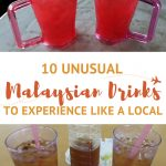 Unusual Malaysian Drinks by AuthenticFoodQuest