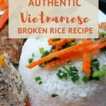 Vietnamese Broken Rice Recipe by AuthenticFoodQuest