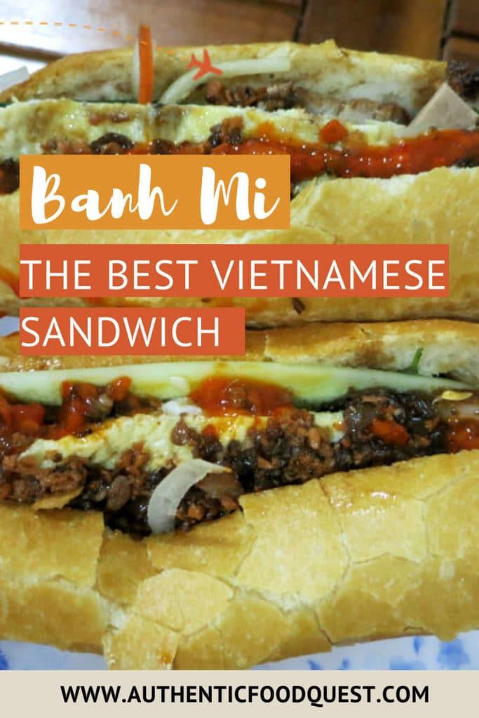 Vietnamese Sandwich Banh Mi in Vietnam by AuthenticFoodQuest