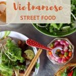 Vietnamese Street Food Table by AuthenticFoodQuest