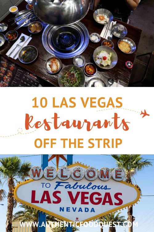 Best Las Vegas Restaurants To Eat Off The Strip by AuthenticFoodQuest