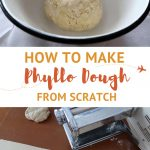 How to make Phyllo dough From Scratch by AuthenticFoodQuest