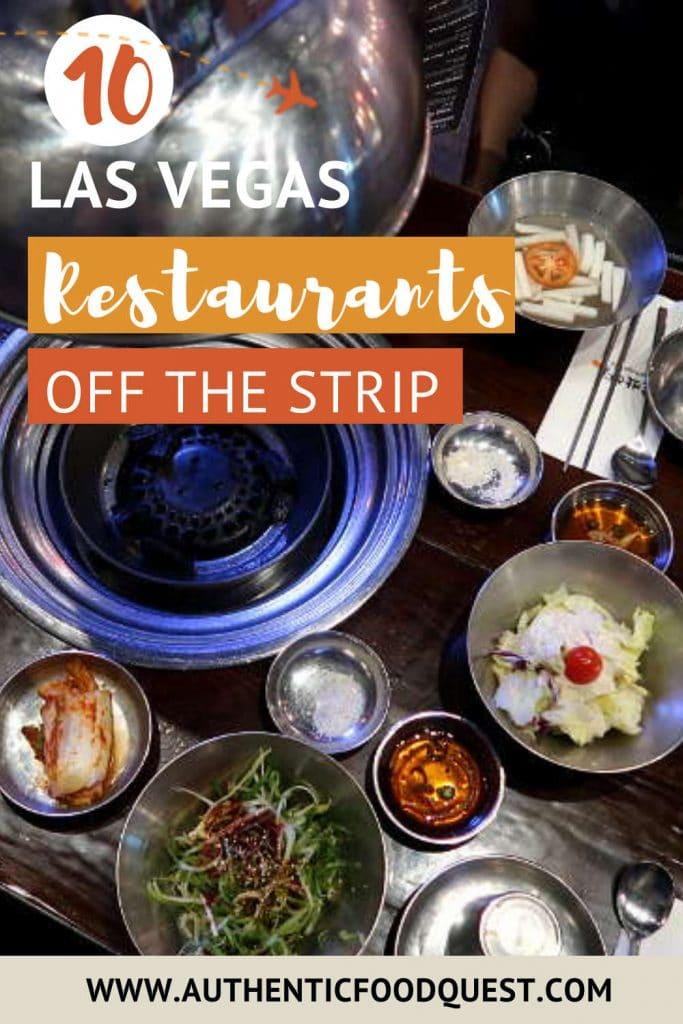 Las Vegas 10 Best Restaurants Off The Strip by AuthenticFoodQuest