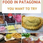 Best Food in Patagonia to Try by AuthenticFoodQuest