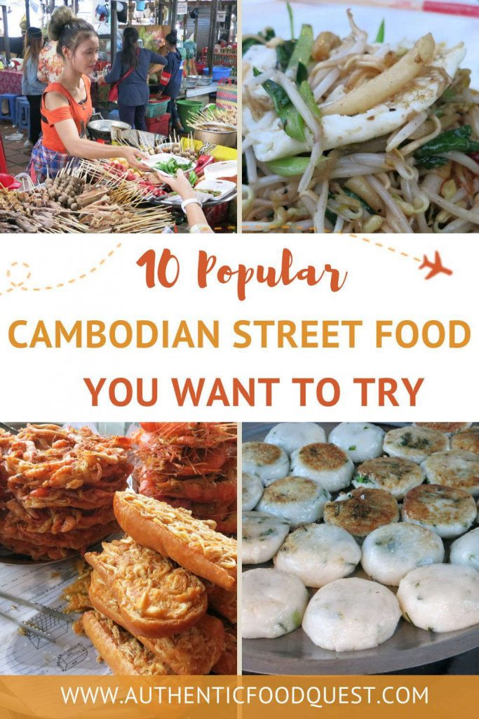 popular Cambodian Street Food to Try in Phnom Penh by Authentic Food Quest