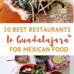 Pinterest 10 Best Guadalajara Restaurants for Mexican Food by AuthenticFoodQuest