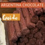 Argentina Chocolate Guide by AuthenticFoodQuest