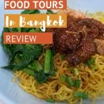 Bangkok Food Tours Review by AuthenticFoodQuest