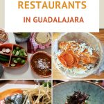 Best Restaurants in Guadalajara For Mexican Food by AuthenticFoodQuest