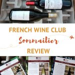 Sommailier French Wine Club Review by AuthenticFoodQuest