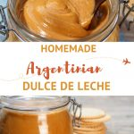 Dulce de Leche Recipe from Argentina by AuthenticFoodQuest