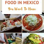 Pinterest Authentic Food in Mexico Not To Miss by Authentic Food Quest