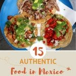 Pinterest Food in Mexico by Authentic Food Quest