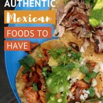Pinterest Food of Mexico by Authentic Food Quest