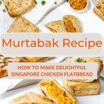 Pinterest Murtabak Recipe by Authentic Food Quest