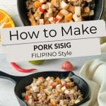 Pinterest Pork Sisig by Authentic Food Quest