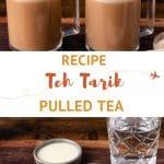 Pinterest Teh Tarik Pulled Tea Recipe by Authentic Food Quest