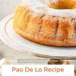 Pinterest Pao de Lo Cake Recipe by Authentic Food Quest